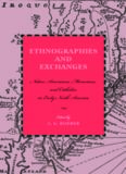 Ethnographies and Exchanges: Native Americans, Moravians, and Catholics in Early North America (Max Kade German-American Research Institute)
