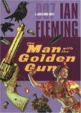 The man with the golden gun: a James Bond novel