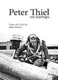 Peter Thiel on Startups
