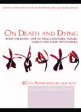 On Death and Dying, 40th anniversary edition