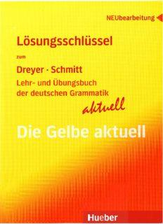 Lehr- und Übungsbuch der deutschen Grammatik - aktuell: Lösungsschüssel