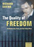 The Quality of Freedom: Khodorkovsky, Putin and the Yukos Affair
