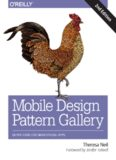 Mobile Design Pattern Gallery: UI Patterns for Smartphone Apps