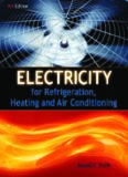 Electricity for Refrigeration, Heating and Air Conditioning, Eighth Edition