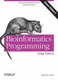 Bioinformatics Programming Using Python Mitchell L Model