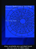 Chinese Mathematical Astrology: Reaching out for the stars (Needham Research Institute Series)