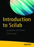 Introduction to Scilab: For Engineers and Scientists