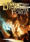 Dragon Forge: The Draconic Prophecies - Book Two