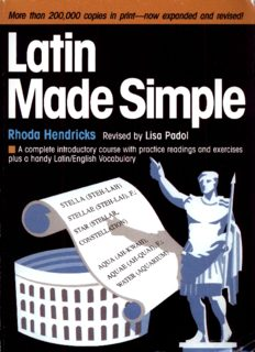 Latin Made Simple: A complete introductory course with practice readings and exercises, plus a handy Latin English vocabulary