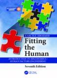 Fitting the Human: Introduction to Ergonomics / Human Factors Engineering