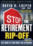 Stop the Retirement Rip-off: How to Keep More of Your Money for Retirement