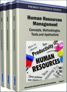 Human Resources Management Set: Concepts, Methodologies, Tools and Applications: Human Resources Management: Concepts, Methodologies, Tools, and Applications