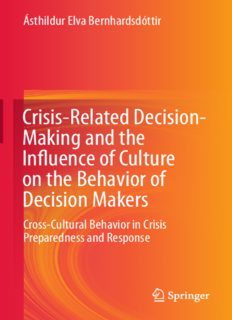 Crisis-Related Decision-Making and the Influence of Culture on the Behavior of Decision Makers: Cross-Cultural Behavior in Crisis Preparedness and Response