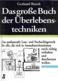 Gerhard Buzek - Das große Buch der Überlebenstechniken.pdf