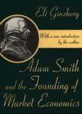 Adam Smith and the Founding of Market Economics
