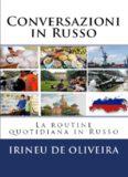 Conversazioni in Russo  La routine quotidiana in Russo