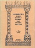 Numbers: Their Occult Power and Mystic Virtues