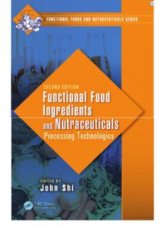 Functional Food Ingredients and Nutraceuticals - Processing Technologies; Volume in Functional Foods and Nutraceuticals (2nd Ed.) – CRC-Taylor & Francis