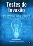 Testes de Invasão: Uma introdução prática ao hacking