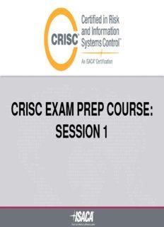 CRISC EXAM PREP COURSE: SESSION 1 - s3.amazonaws.com