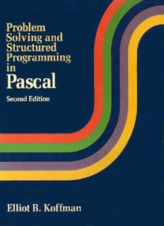 Problem Solving & Structured Programming in Pascal