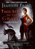 This Side of the Grave (#5 Night Huntress)