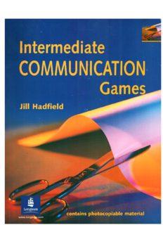 Page 1 namedia. – COMMUNICATION Games Jill Hadfield Page 2 Intermediate ...