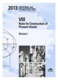 ASME SEC VIII DIV-1 Boiler & Pressure Vessel Code 2013: Rules for Construction of Pressure Vessels