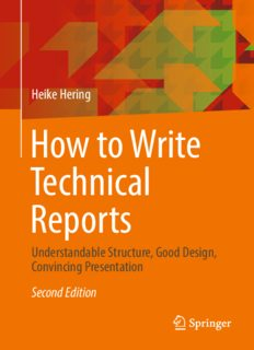 How to Write Technical Reports: Understandable Structure, Good Design, Convincing Presentation, 2nd edition