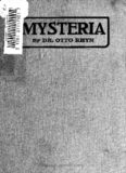 Mysteria; history of the secret doctrines and mystic rites of ancient religions and medieval and modern secret orders