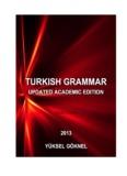 turkish grammar updated academic edition yüksel göknel - upload