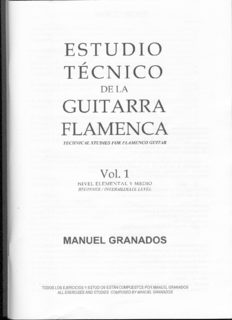 Estudio técnico de la guitarra flamenca. Technical studies for flamenco guitar. Vol. 1