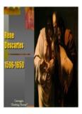 Rene Descartes 1596-1650 Rene Descartes 1596-1650