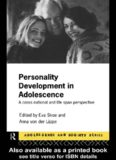 Personality Development In Adolescence: A Cross National and Life Span Perspective (Adolescence