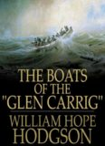 Boats of the Glen Carrig and Other Nautical Adve: The Collected Fiction of William Hope Hodgson