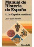 Manual de Historia de Espana,2: La Espana medieval