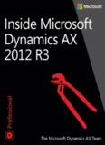 Inside Microsoft Dynamics AX 2012 R3 - Pearsoncmg