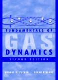 Fundamentals of Gas Dynamics, 2e - R. Zucker, O. Biblarz.pdf