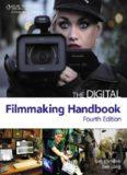 The Digital Filmmaking Handbook, Fourth Edition