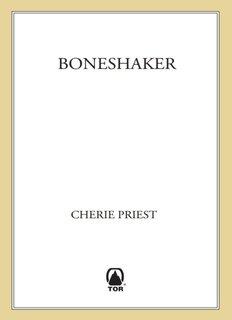 Boneshaker - Cherie Priest.pdf - Georgiadis.eu