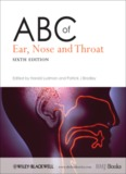 ABC of Ear, Nose, and Throat