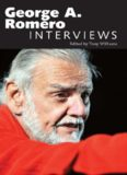George A. Romero: Interviews (Conversations with Filmmakers Series)
