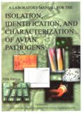 A laboratory manual for the isolation, identification and characterization of avian pathogens