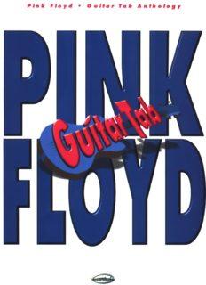 Pink Floyd - Guitar Tab Anthology (Guitar Songbook).pdf