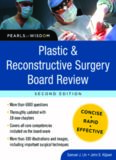 Plastic and Reconstructive Surgery Board Revie