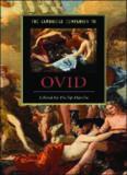 The Cambridge Companion to Ovid (Cambridge Companions to Literature)