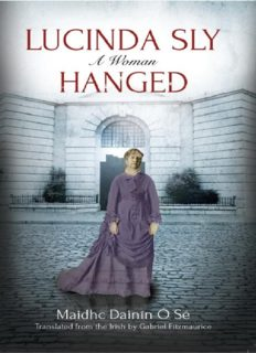 Lucinda Sly: A Woman Hanged