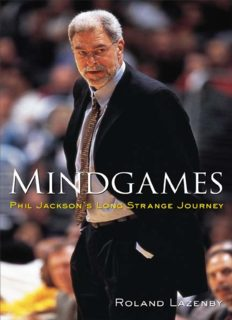 Mindgames : Phil Jackson's Long Strange Journey