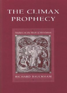 The Climax of Prophecy: Studies in the Book of Revelation