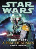 Star Wars: Boba Fett: A Practical Man